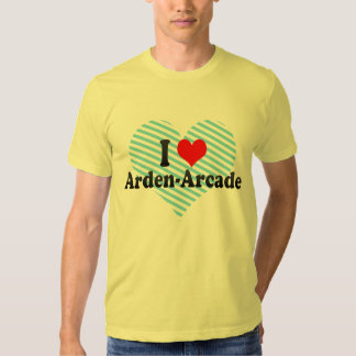 I Love Arden-Arcade, United States Tees