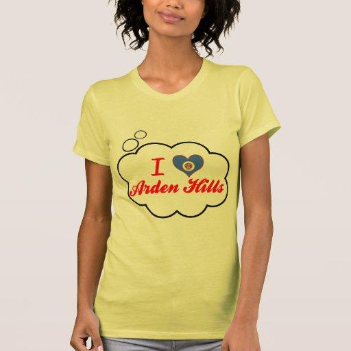 I Love Arden Hills, Minnesota T Shirts
