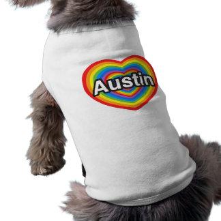 I love Austin. I love you Austin. Heart Shirt