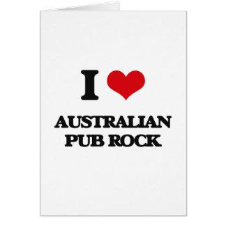 I Love AUSTRALIAN PUB ROCK Card