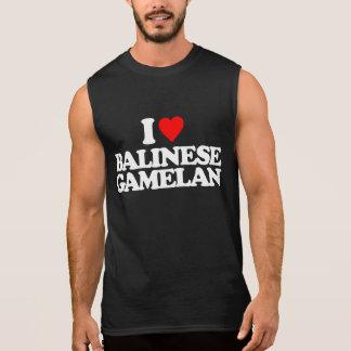I LOVE BALINESE GAMELAN SLEEVELESS SHIRT