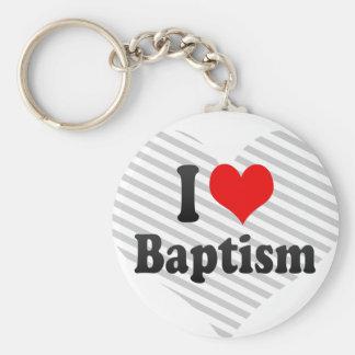 I love Baptism Key Chains