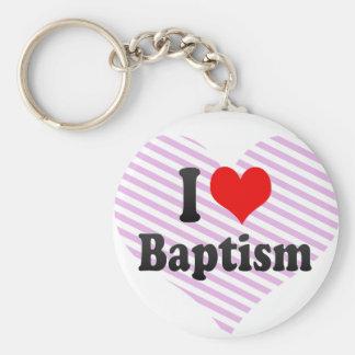 I love Baptism Keychain