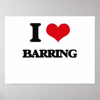 I Love Barring Poster
