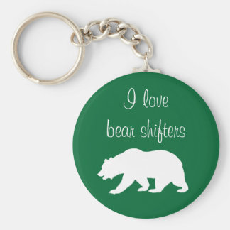 """I love bear shifters"" keychain"