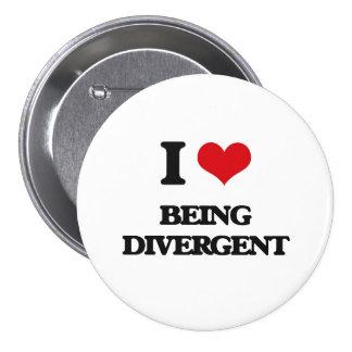 I Love Being Divergent 7.5 Cm Round Badge