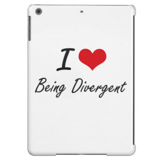 I Love Being Divergent Artistic Design Cover For iPad Air