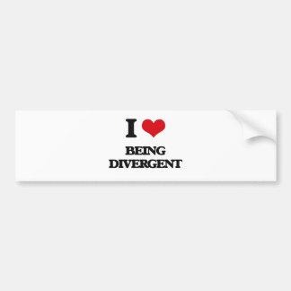 I Love Being Divergent Bumper Stickers