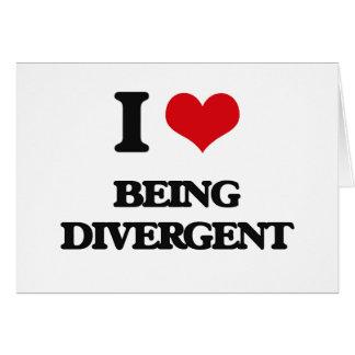 I Love Being Divergent Card