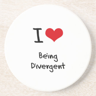I Love Being Divergent Coasters