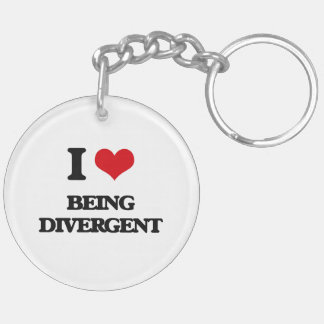 I Love Being Divergent Acrylic Key Chain