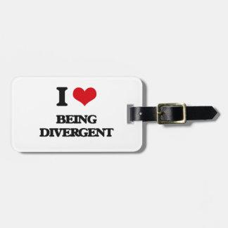 I Love Being Divergent Travel Bag Tag