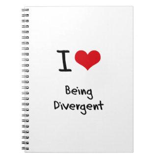 I Love Being Divergent Notebooks
