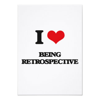 I Love Being Retrospective 13 Cm X 18 Cm Invitation Card