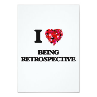 I Love Being Retrospective 9 Cm X 13 Cm Invitation Card