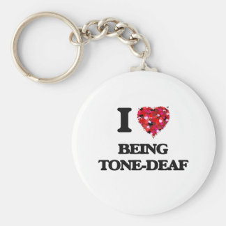 I love Being Tone-Deaf Basic Round Button Key Ring