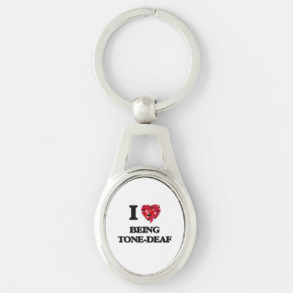 I love Being Tone-Deaf Silver-Colored Oval Key Ring
