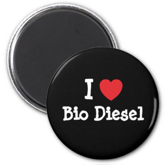 I love Bio Diesel heart custom personalized 6 Cm Round Magnet