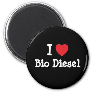 I love Bio Diesel heart custom personalized 6 Cm Round Magnet