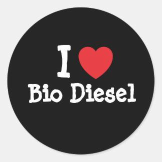 I love Bio Diesel heart custom personalized Round Sticker