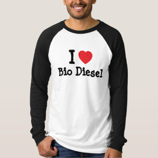 I love Bio Diesel heart custom personalized T-shirts