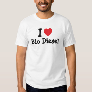 I love Bio Diesel heart custom personalized Tshirts