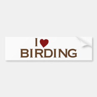 I Love Birding Bumper Sticker