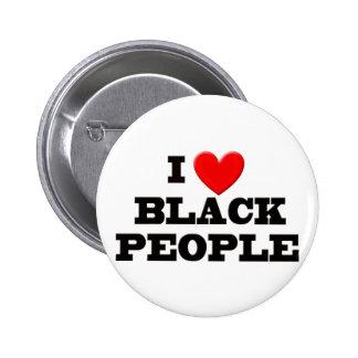 I Love Black People 6 Cm Round Badge