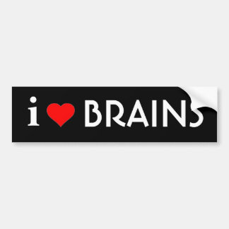 I Love Brains Bumper Sticker