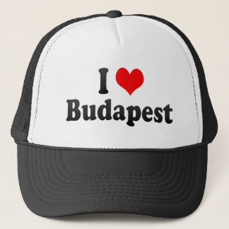 I Love Budapest, Hungary Trucker Hat