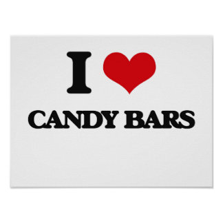 I Love Candy Bars Poster