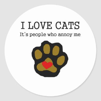 I Love Cats People Annoy Me Round Sticker