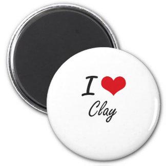I love Clay Artistic Design 6 Cm Round Magnet