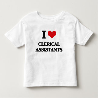 I love Clerical Assistants Tees