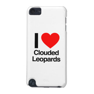 i love clouded leopards iPod touch (5th generation) cover