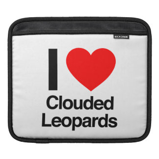 i love clouded leopards sleeves for iPads