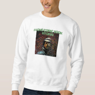 I Love Comic Book Utopia! white retro sweatshirt