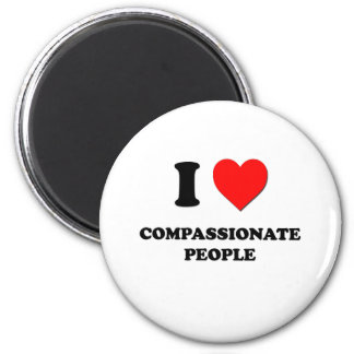 I love Compassionate People Refrigerator Magnets