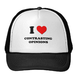 I love Contrasting Opinions Trucker Hat