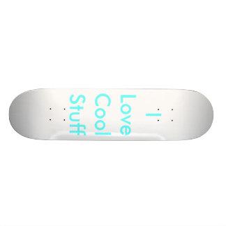 I Love Cool Stuff Custom Skateboard