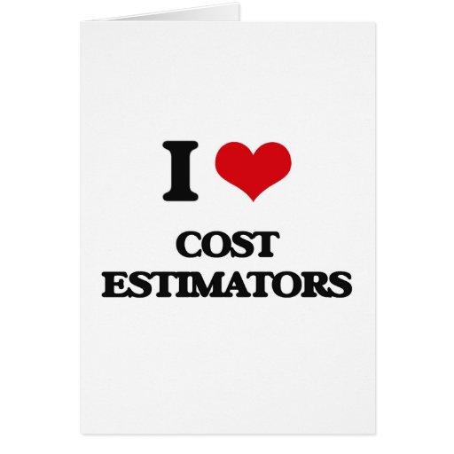I love Cost Estimators Card