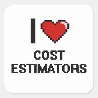 I love Cost Estimators Square Sticker