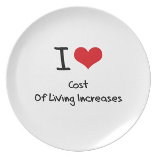 I love Cost Of Living Increases Plates