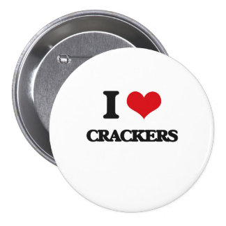 I Love Crackers Button