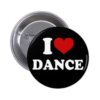 I Love Dance 6 Cm Round Badge