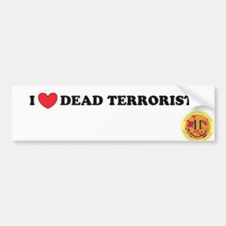 I love dead terrorist bumper sticker