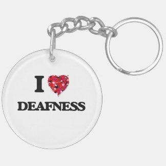 I love Deafness Double-Sided Round Acrylic Key Ring