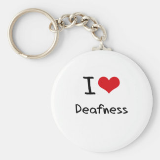 I Love Deafness Keychains
