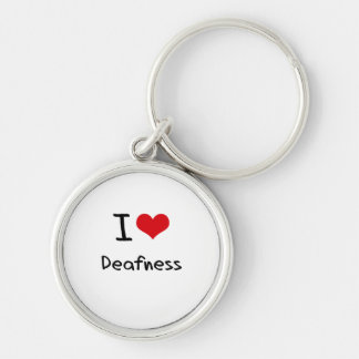 I Love Deafness Keychain