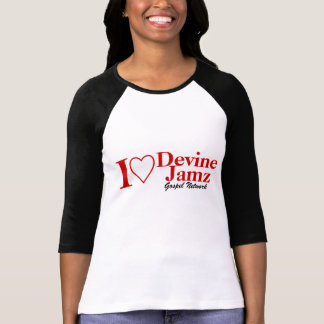I Love Devine Jamz Gospel Network T-Shirt